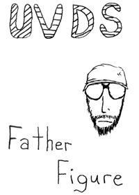UVDS - Father Figure