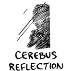 Cerebus Reflection