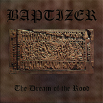 Baptizer - The Dream of the Rood
