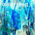 Ocean Forest - Ocean Forest