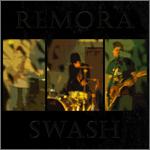 Remora - Swash