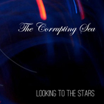 The Corrupting Seak - Looking to the Stars
