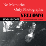 Yellow6 - No Memories, Only Photographs