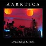 Aarktica: Live at KUCI