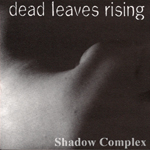Dead Leaves Rising: Shadow Complex
