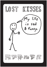 Lost Kisses DVD - My Life is Sad & Funny