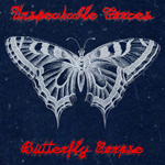 Unspeakable Forces: Butterfly Corpse