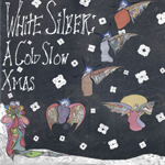 White Silber: A Cold Slow Xmas