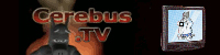 Cerebus TV